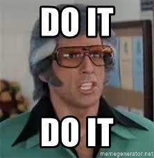 do-it-do-it.jpg